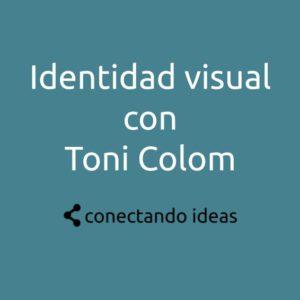 9. Identidad visual con Toni Colom